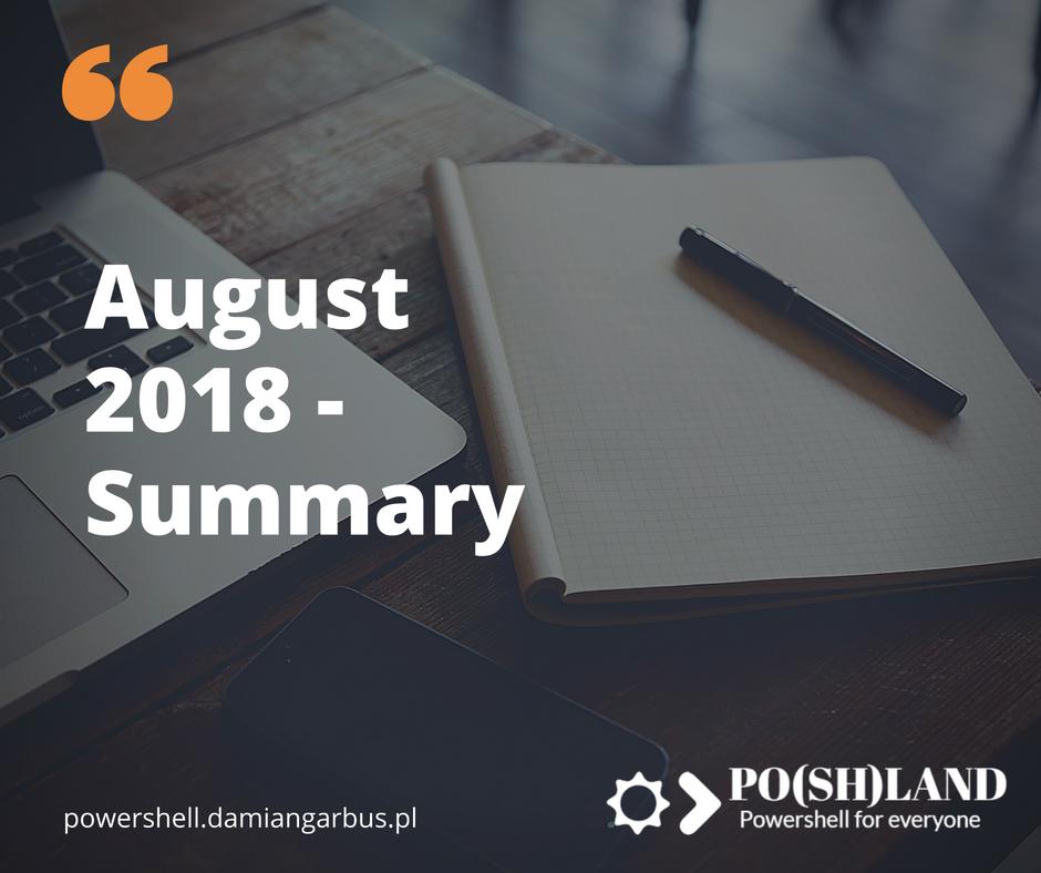 August 2018 – Summary