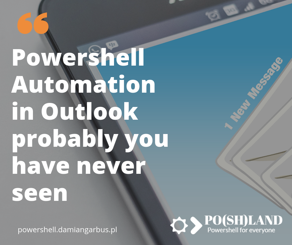 Powershell Automation in Outlook probably you have never seen
