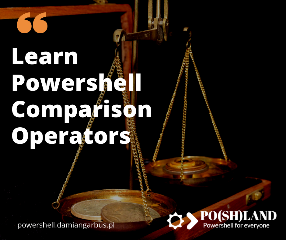 Learn Powershell Comparison Operators