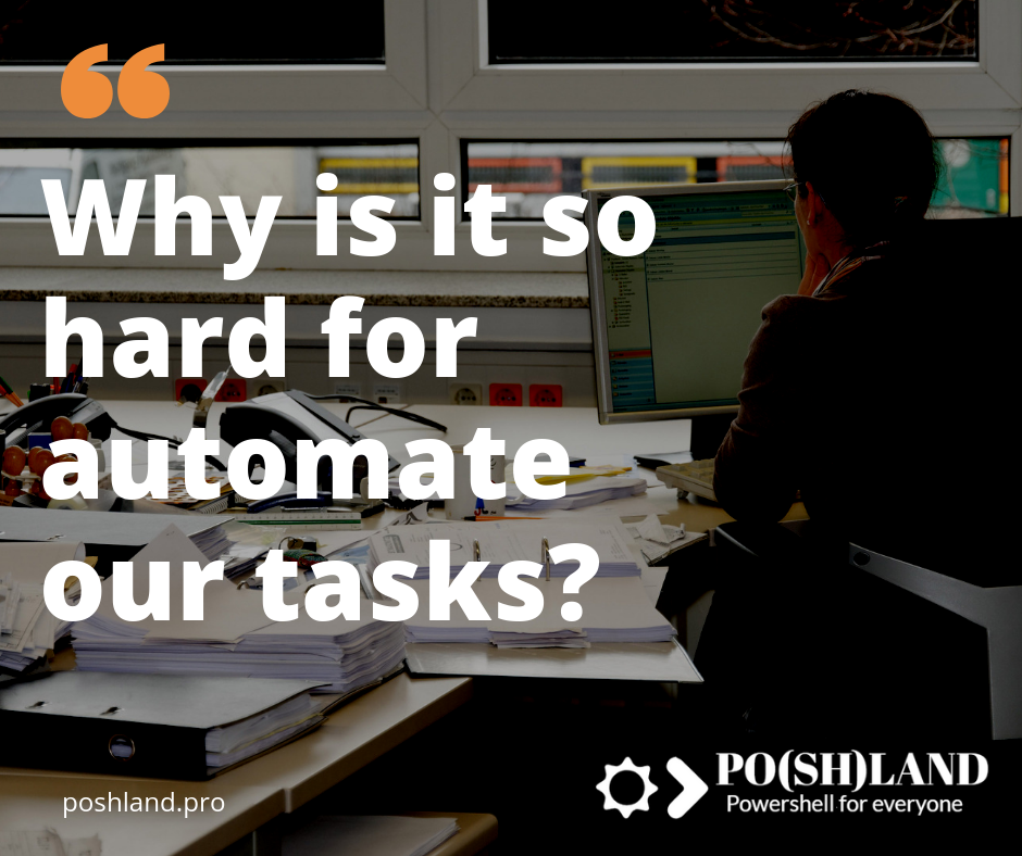 Why is it so hard for automate tasks?