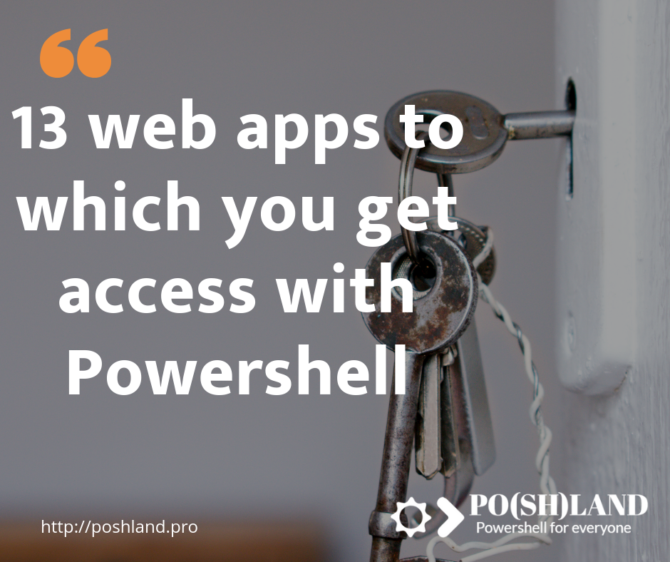 13 web apps to which you get access with Powershell