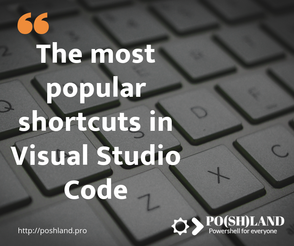 The most popular shortcuts in Visual Studio Code